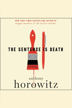 The sentence is death [electronic resource] / Anthony Horowitz.