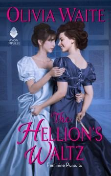 The hellion's waltz Olivia Waite