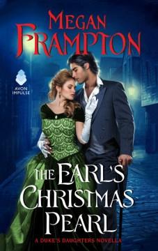 The Earl's Christmas Pearl / Megan Frampton.