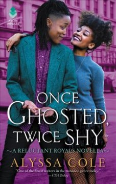 Once Ghosted, Twice Shy : A Reluctant Royals Novella