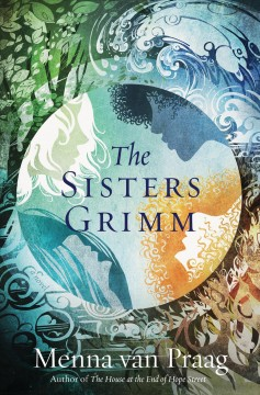 The Sisters Grimm Menna van Praag.
