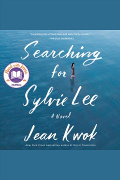 Searching for Sylvie Lee [electronic resource] / Jean Kwok.