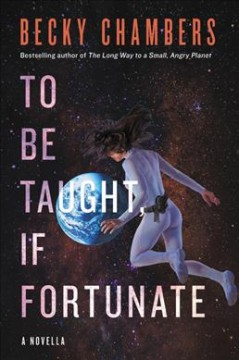 To be taught, if fortunate Becky Chambers.