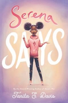 Serena says Tanita S. Davis.