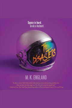 The disasters [electronic resource] / M.K. England.