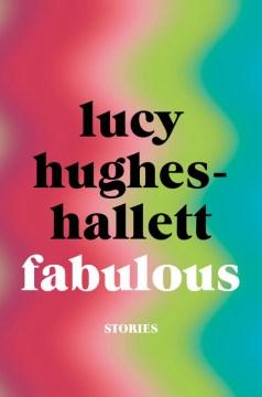 Fabulous : Stories
