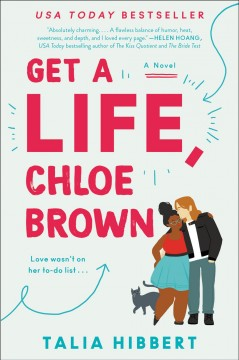 Get a life, Chloe Brown Talia Hibbert.
