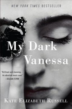 My dark Vanessa : a novel / Kate Elizabeth Russell.