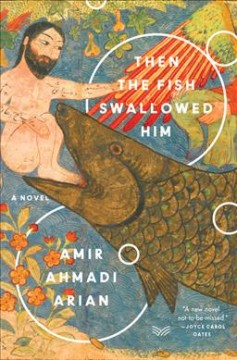 Then the fish swallowed him : a novel