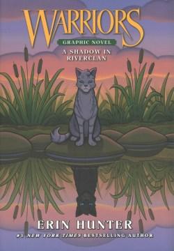 Warriors : a shadow in RiverClan