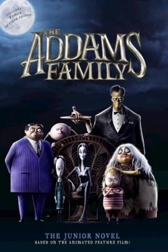 The Addams Family : The Junior Novel