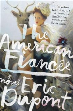 The American fiancée : a novel