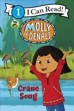 Molly of Denali : Crane Song