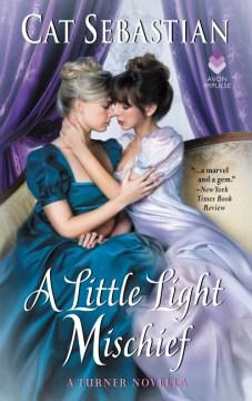 A Little Light Mischief : A Turner Novella