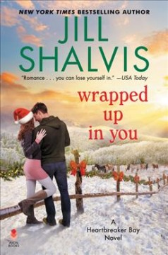 Wrapped up in you / Jill Shalvis.