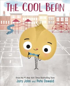 The cool bean / written by Jory John ; illustrations by Pete Oswald.