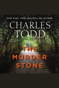 The murder stone [electronic resource] / Charles Todd.