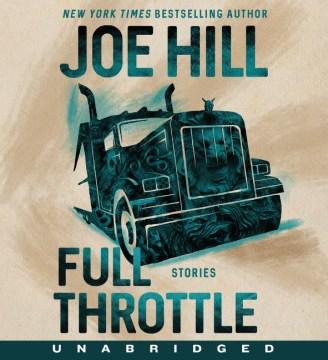 Full throttle / Joe Hill.