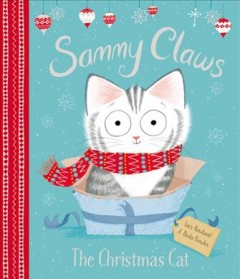Sammy Claws : The Christmas Cat