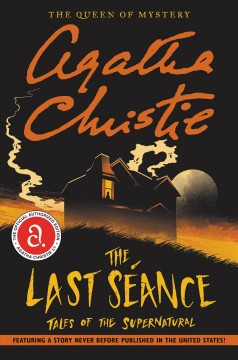 The last séance : tales of the supernatural