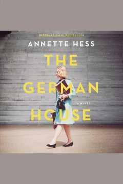 The German house : a novel [electronic resource].