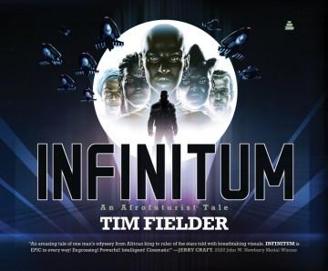 Infinitum : an afrofuturistic tale