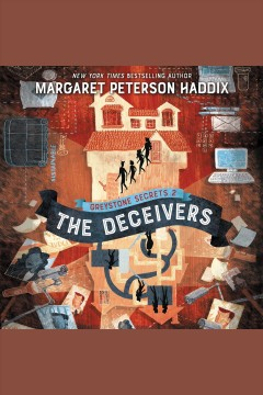 The deceivers [electronic resource] / Margaret Peterson Haddix.