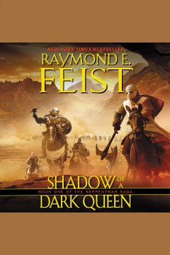 Shadow of a dark queen [electronic resource] / Raymond E. Feist.