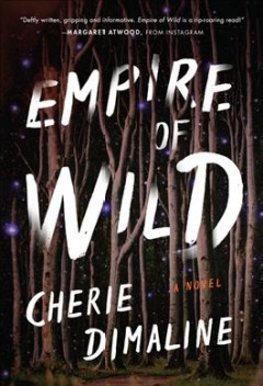 Empire of wild : a novel / Cherie Dimaline.