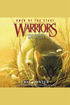 The fourth apprentice [electronic resource] / Erin Hunter.
