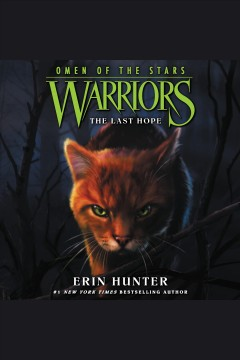The last hope [electronic resource] / Erin Hunter.