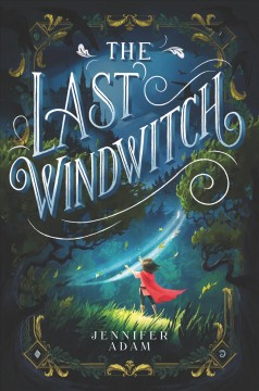 The last windwitch Jennifer Adam.