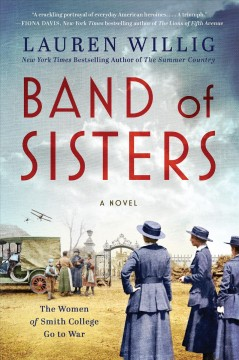 Band of sisters A Novel / Lauren Willig