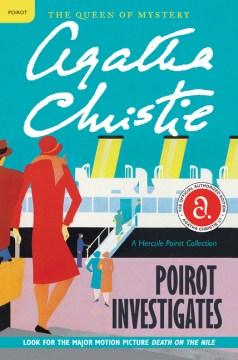 Poirot Investigates : A Hercule Poirot Collection