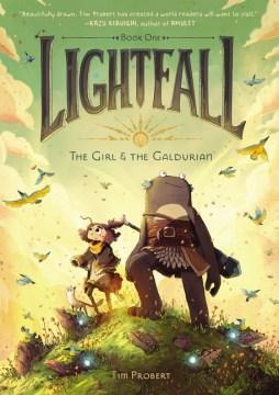 The Girl & the Galdurian : The Girl & the Galdurian