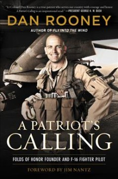 A Patriot's Calling : My Life As an F-16 Fighter Pilot