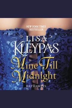 Mine 'Til Midnight [electronic resource] / Lisa Kleypas.