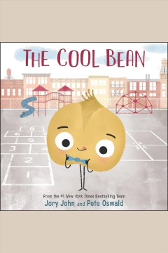 The cool bean [electronic resource] / Jory John.