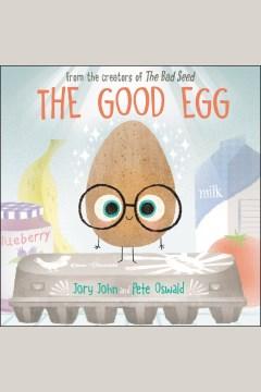 The good egg [electronic resource] / Jory John.