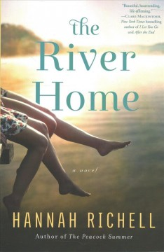 The river home : a novel