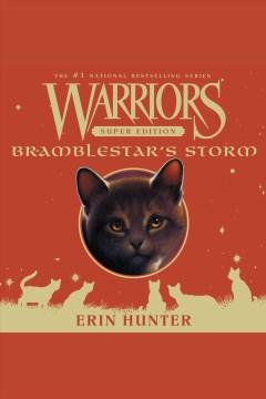Bramblestar's storm [electronic resource] / Erin Hunter.