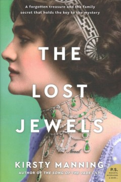 The lost jewels : a novel / Kirsty Manning.