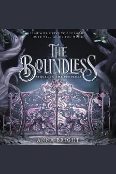 The boundless [electronic resource] / Anna Bright.