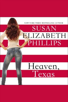 Heaven, Texas [electronic resource] / Susan Elizabeth Phillips.