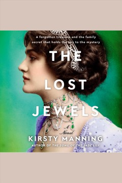 The lost jewels [electronic resource] / Kirsty Manning.