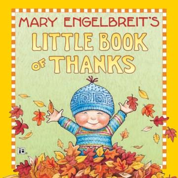 Mary Engelbreit's little book of thanks.