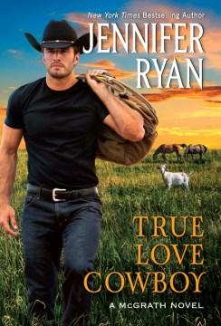 True Love Cowboy