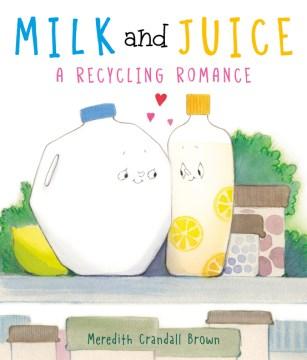 Milk and Juice