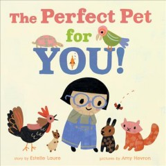 The Perfect Pet for You!