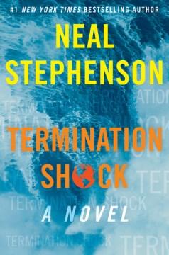 Termination shock : a novel